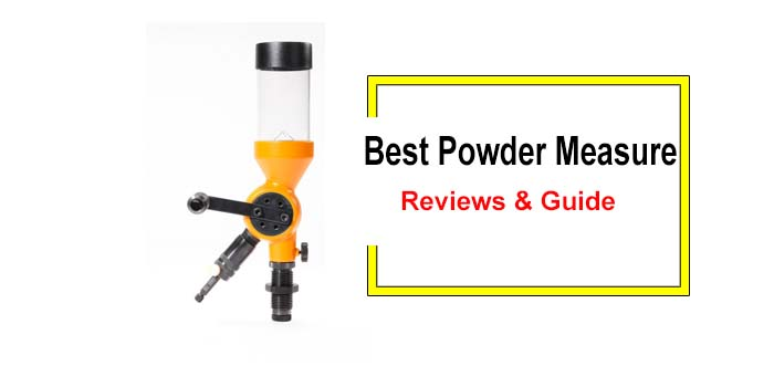 Best Powder Measure