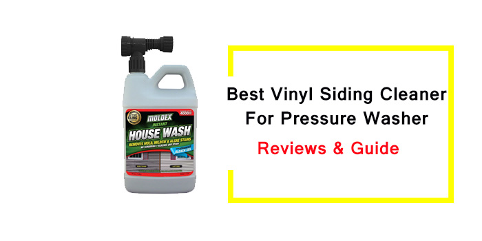 Best Vinyl Siding Cleaners for Pressure Washer